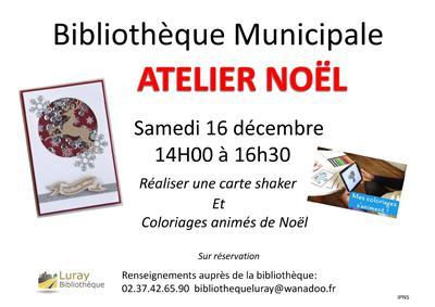 Bibliothèque de Luray - Atelier Noël - 16 décembre 2017