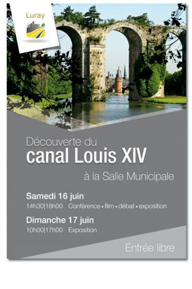 Mairie de Luray - Exposition conférence, débat : Canal Louis XIV - 16 et 17 juin 2018